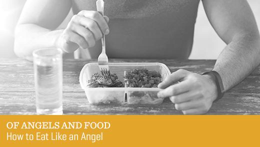 Of Angels and Food