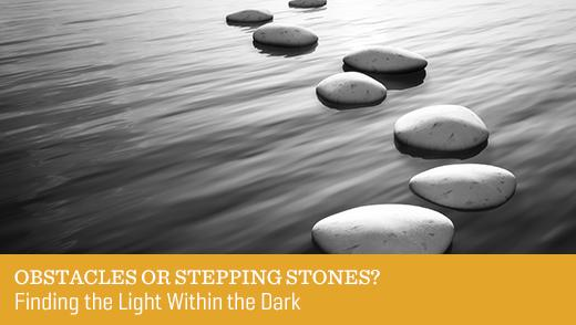 Obstacles or Stepping Stones?