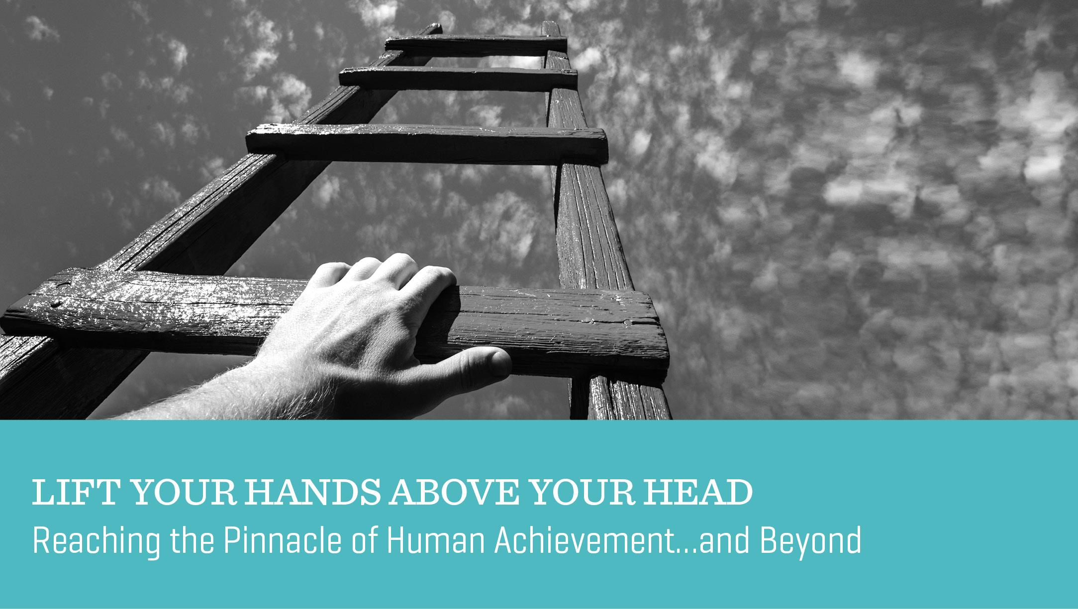 Lift Your Hands above Your Head