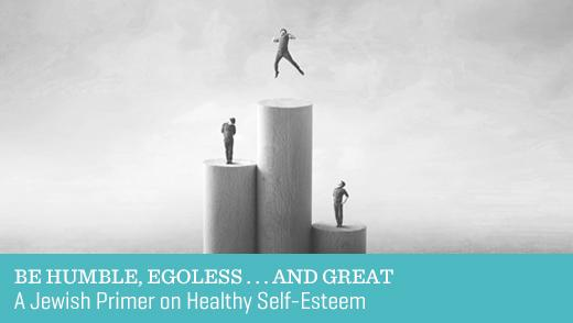 Be Humble, Egoless . . . and Great