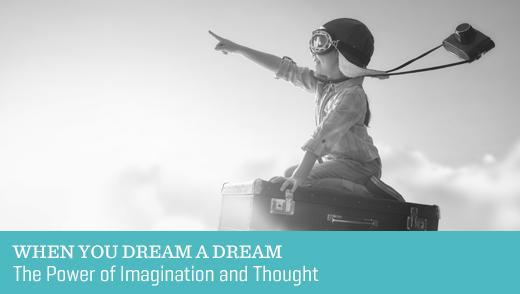 When You Dream a Dream