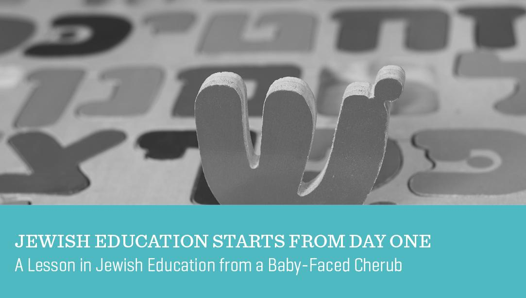 Jewish Education Starts From Day One