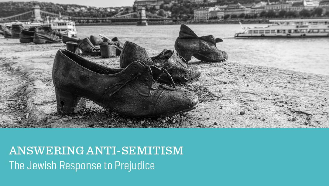 Answering Anti-Semitism