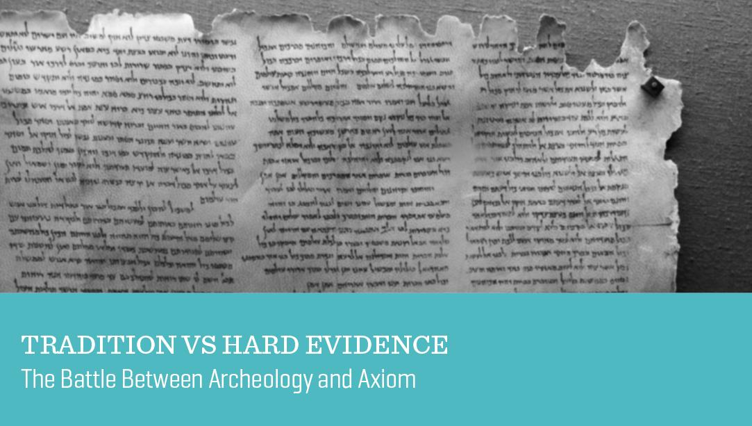 Tradition vs Hard Evidence