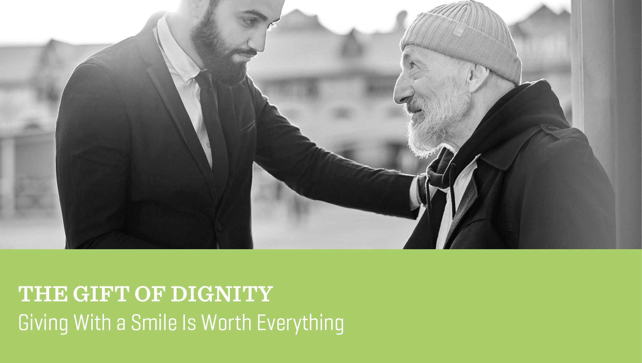 The Gift of Dignity