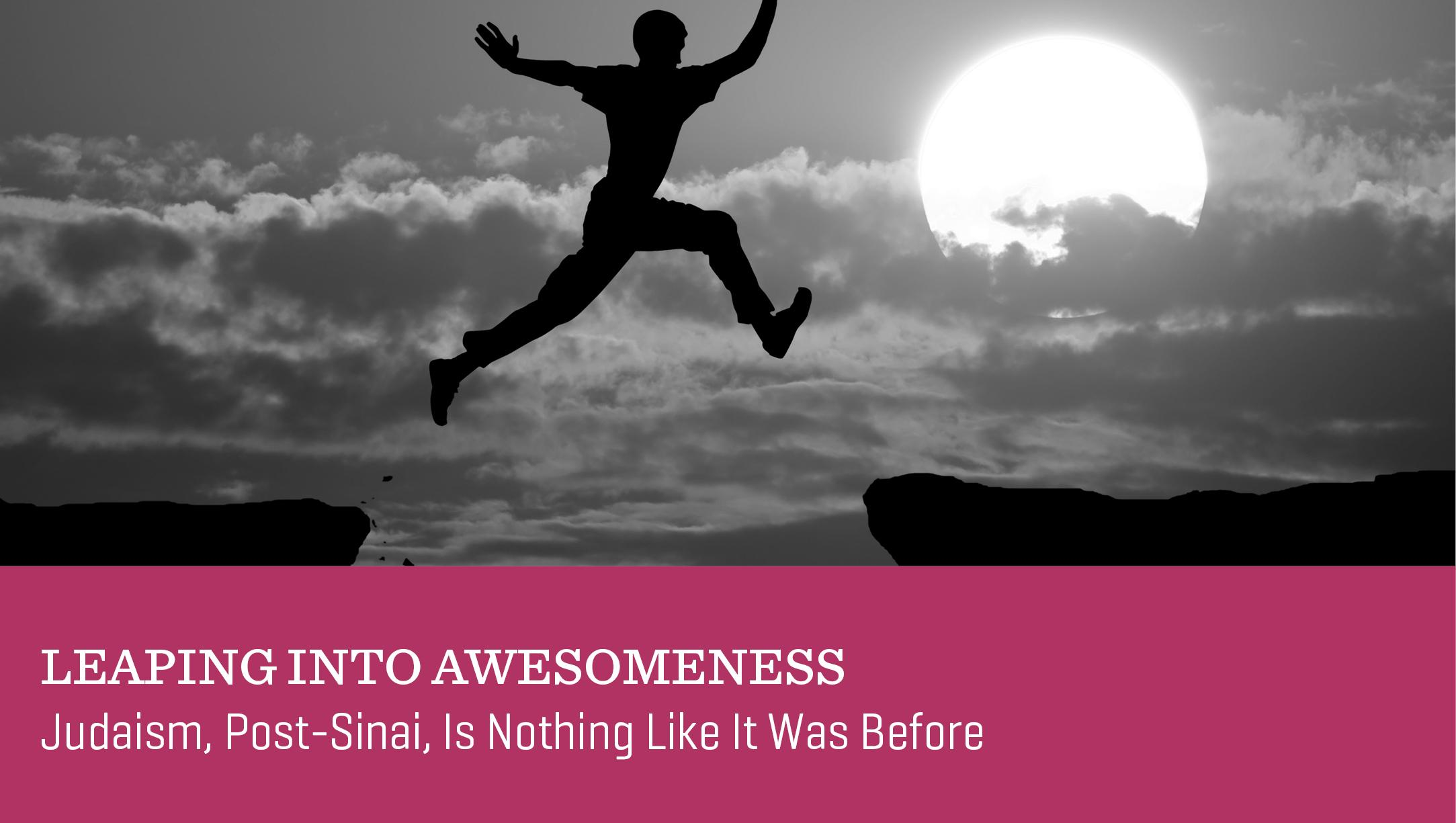 Leaping into Awesomeness