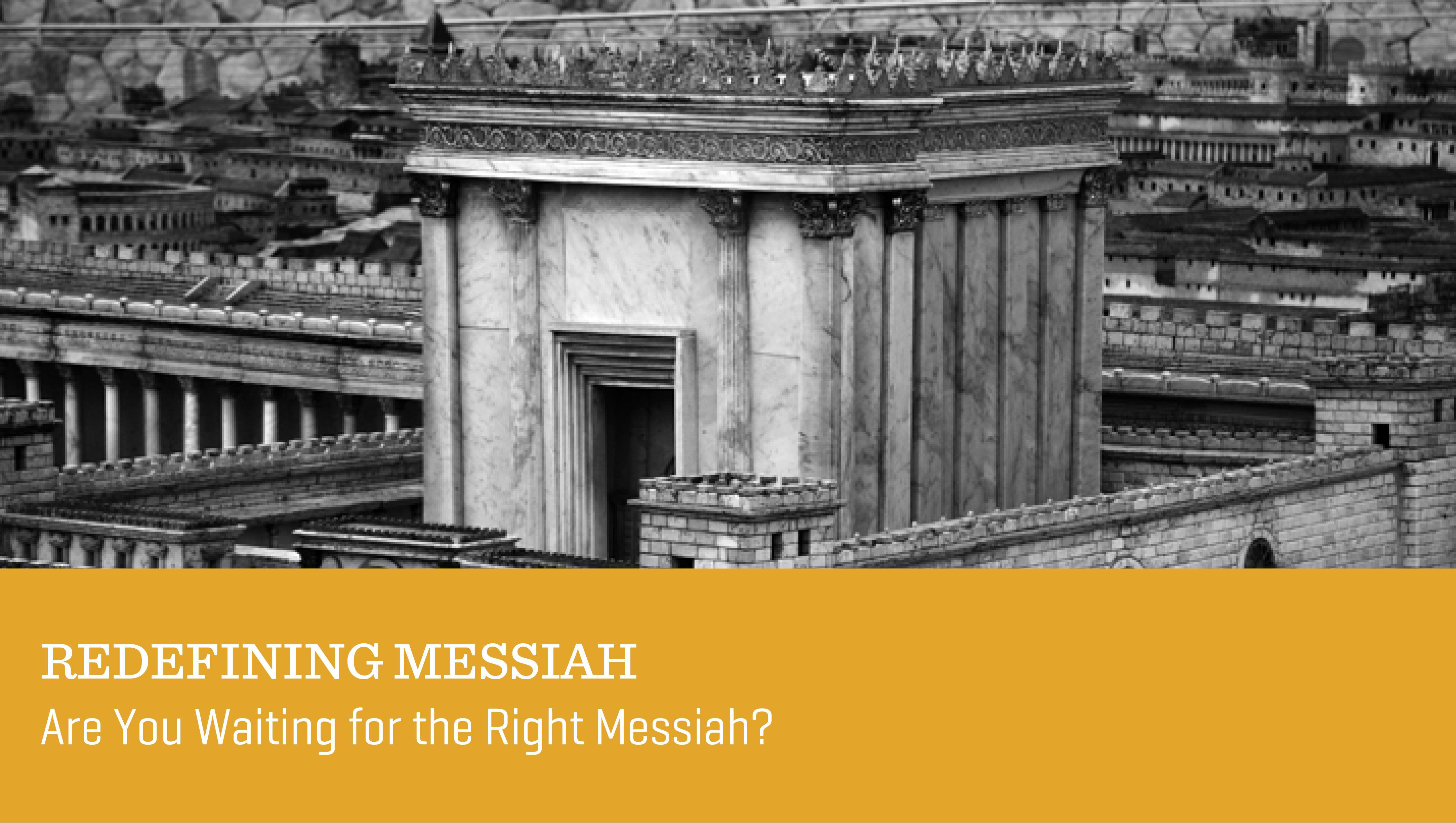 Redefining Messiah
